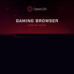 تنزيل متصفح الألعاب اوبرا جي اكس Opera GX